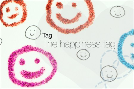 Tag #10: The happiness tag