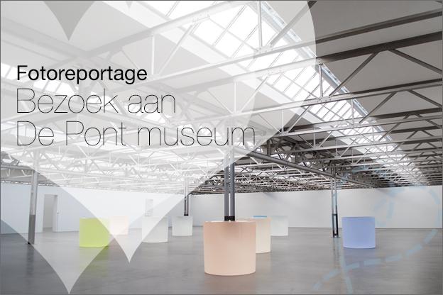 Bezoek aan De Pont Museum Tilburg