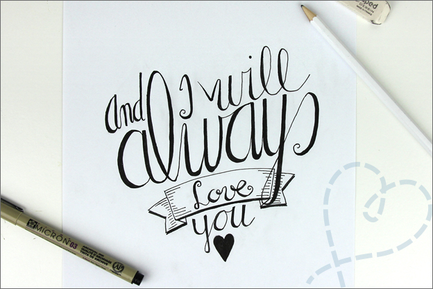 Handletteren I will always love you