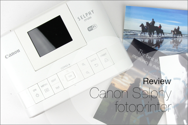 Review Canon Selphy CP1200 fotoprinter