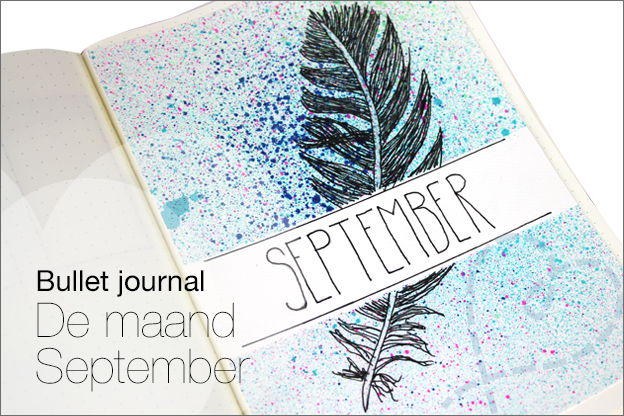 Bullet journal september voorbeelden uitleg thema veren