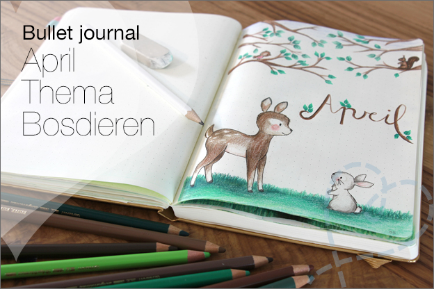 Bullet journal April thema bosdieren inspiratie voorbeelden