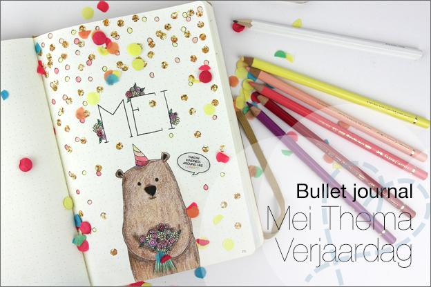 Bullet journal mei thema verjaardag inspiratie