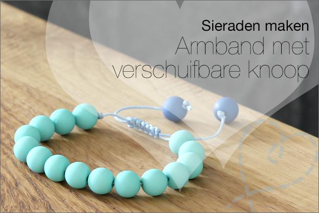 uitleg armband met verschuifbare knoop sieraden maken